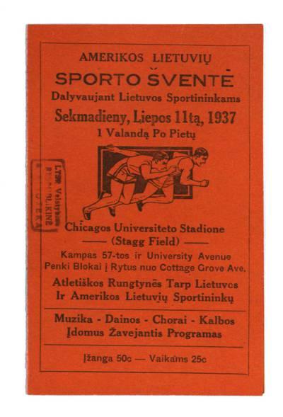 Amerikos lietuvių sporto šventė dalyvaujant Lietuvos sportininkams sekmadieny, liepos 11-tą, 1937 Chicagos universiteto stadione. - 1937