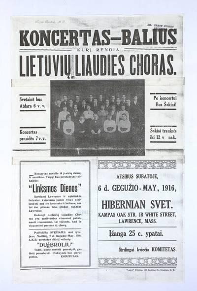 Koncertas-balius, kurį rengia Lietuvių liaudies choras [...] atsibus subatoje, 6 d. gegužio - May, 1916 [...] Lawrence, Mass. - 1916