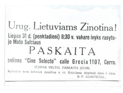 Urug. lietuviams zinotina! Liepos 31 d. (penktadíeni) 8:30 v. vakare ivyks rasytojo Mato Salciaus paskaita salione