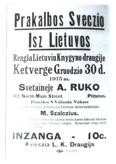 Prakalbos sveczio isz Lietuvos. Rengia Lietuvių knygyno draugije, ketverge gruodzio 30 d. 1915 m. Svetaineje A. Ruko, Pittston. - 1915