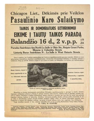 Chicagos liet., dėkimės prie veiklos Pasaulinio karo sulaikymo. Taikos ir demokratijos užtikrinimui eikime į Tautų taikos paradą balandžio 16 d., 2 v.p.p. 1938. - 1938
