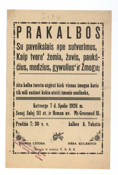 Prakalbos su paveikslais ape sutverimus, kaip tvere' žemia, žuvis, paukščius, medzius, gywulius' ir žmogu. Ketverge 7 d. spalio 1926 m. Senoj salej, Mt-Greenood, Ill., kalbes A. Yakutis. - 1926