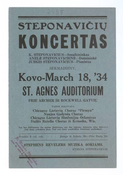 Steponavičių koncertas. K. Steponavičius - smuikininkas, Anelė Steponavičienė - dainininkė, Jurgis Steponavičius - pianistas sekmadieny, kovo - March 18 St. Agnes Auditorium. - 1934