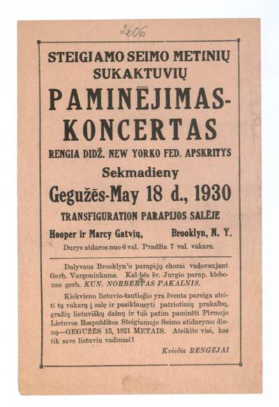 Steigiamo Seimo metinių sukaktuvių paminėjimas-koncertas. Rengia didž. New Yorko fed. apskritys sekmadieny gegužės - May 18 d., 1930 Transfiguration parapijos salėje. - 1930