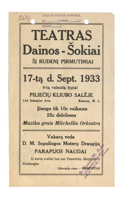 Teatras dainos-šokiai šį rudenį pirmutiniai 17-tą d. Sept. 1933 ... Piliečių kliubo salėje, Kearny, N.J. - 1933