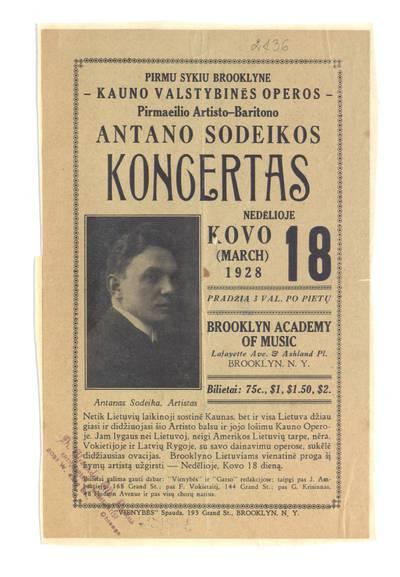 Pirmu sykiu Brooklyne – Kauno valstybinės operos pirmaeilio artisto-baritono Antano Sodeikos koncertas nedėlioje kovo (March) 18 Brooklyn Academy o Music. - 1928