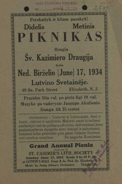 Perskaityk ir kitam pasakyk! Didelis metinis piknikas. Rengia Šv. Kazimiero draugija. Įvyks ned. birželio (June) 17, 1934 Lutvino svetaineje ... Elizabeth, N.J. - 1934