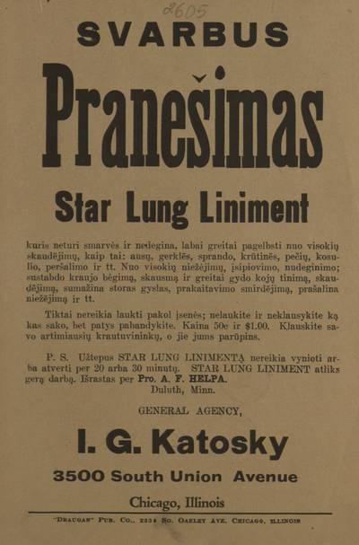 Svarbus pranešimas. Star Lung Liniment, kuris neturi smarvės ir nedegina, labai greitai pagelbsti nuo visokių skaudėjimų ... - 1921