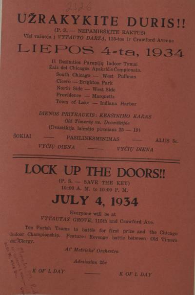 Užrakykite duris!! (P. S. - nepamirškite raktus). Visi važiuoja į Vytauto daržą, 115-tos ir Crowford Avenue liepos 4-tą, 1934. - 1934