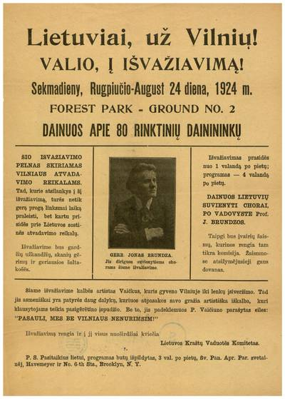 Lietuviai, už Vilnių! Valio, į išvažiavimą! Sekmadieny, rugpiučio - August 24 diena, 1924 m. Forest Park - ground No. 2 dainuos apie 80 rinktinių dainininkų... / Lietuvos kraštų vaduotės komitetas. - 1924