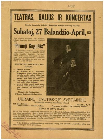 Teatras, balius ir koncertas. Rengia Jungtinių Valstijų komunistų partijos Lietuvių frakcija subatoj, 27 balandžio - April, 1929 Ukrainų tautiškoje svetainėje, Brooklyn, N.Y. - 1929