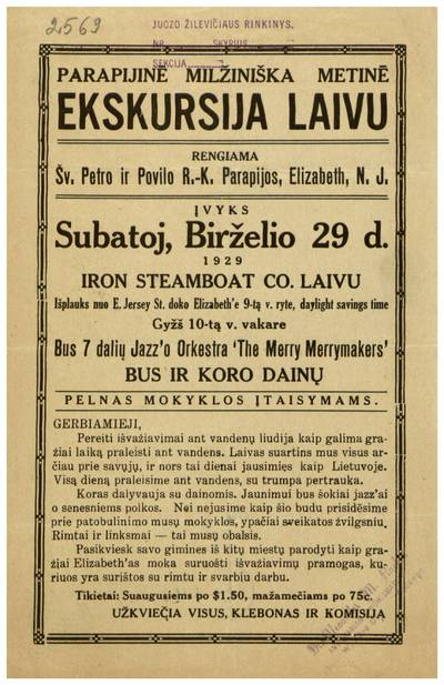 Parapijinė milžiniška metinė ekskursija laivu. Rengiama Šv. Petro ir Povilo R.-K. parapijos, Elizabeth, N.J. Įvyks subatoj, birželio 29 d. 1929 Iron Steamboat co. laivu... - 1929
