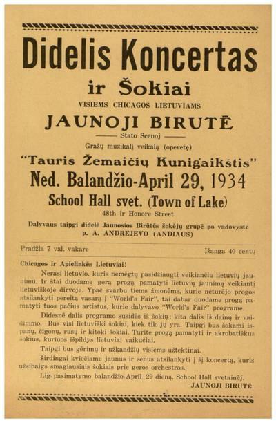 Didelis koncertas ir šokiai visiems Chicagos lietuviams. Jaunoji Birutė stato scenoj gražų muzikalį veikalą (operetę)