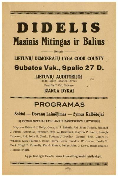 Didelis masinis mitingas ir balius. Rengia Lietuvių demokratų lyga Cook County subatos vak., spalio 27 d. Lietuvių auditorijoj ... - 1934