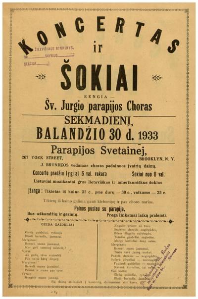 Koncertas ir šokiai. Rengia Šv. Jurgio parapijos choras sekmadienį, balandžio 30 d. 1933 parapijos svetainėj ... Brooklyn, N.Y. ... - 1933