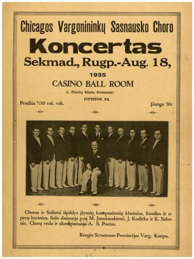 Chicagos vargonininkų Sasnausko choro koncertas sekmad., rugp. - Aug. 18, 1935 Casino Ball Room L. piliečių kliubo svetainėje Pittston, Pa. / ... Scrantono provincijos varg. kuopa. - 1935