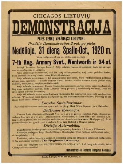 Chicagos lietuvių demonstracija prieš lenkų veržimąsi Lietuvon! Pradžia demonstracijos 2 val. po pietų. Nedėlioje, 31 dieną spalio - Oct., 1920 m. ... - 1920