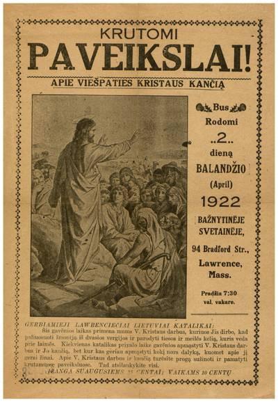 Krutomi paveikslai! Apie Viešpaties Kristaus kančią. Bus rodomi 2 dieną balandžio (April) 1922 bažnytinėje svetainėje ... Lawrence, Mass. ... - 1922