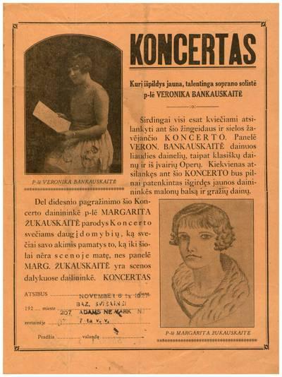 Koncertas, kurį išpildys jauna, talentinga soprano solistė p-lė Veronika Bankauskaitė. - 1927