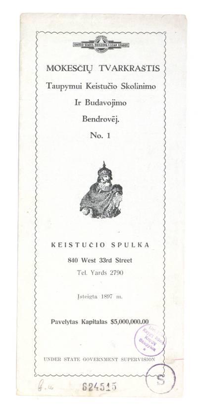 Mokesčių tvarkaraštis taupymui Keistučio skolinimo ir budavojimo bendrovėj. № 1. - apie 1930