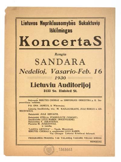 Lietuvos nepriklausomybės sukaktuvių iškilmingas koncertas. Rengia Sandara nedelioj, vasario - Feb. 16 1930 Lietuviu auditorijoj ... - 1930