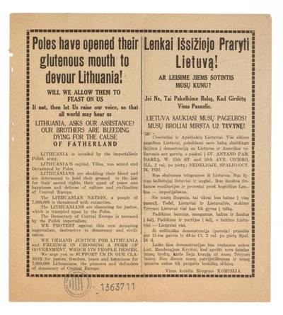 Lenkai išsižiojo praryti Lietuvą! Ar leisime jiems sotintis musų kunu? Jei ne, tai pakelkime balsą, kad girdėtų visas pasaulis. Lietuva šaukiasi musų  pagelbos! Musų broliai miršta už Tėvynę! Ciceriečiai ir apielinkių lietuviai. Visi eikime pagelbon Lietuvai, pakeldami savo balsą skaitlingu išėjimu į demonstraciją ..., o paskui į Šv. Antano par. daržą ... nedelioje, spalio - Oct. 24, 1920 ... - 1920