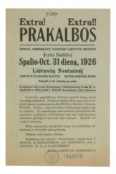 Extra! Extra! Prakalbos. Rengia demokratų partijos lietuvių skyrius. Įvyks nedėlioj spalio - Oct. 31 dieną, 1926 Lietuvių svetainėj ... South Boston, Mass. ... / ... Lietuvių komitetas. - 1926
