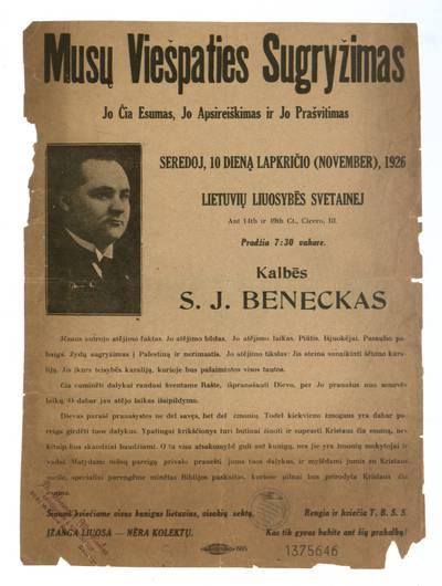 Musų Viešpaties sugryžimas. Jo čia Esumas, Jo Apsireiškimas ir Jo Prašvitimas seredoj, 10 dieną lapkričio (November), 1926 Lietuvių liuosybės svetainej ... Cicero, Ill. ... Kalbės S.J. Beneckas ... / ... T.B.S.S. - 1926