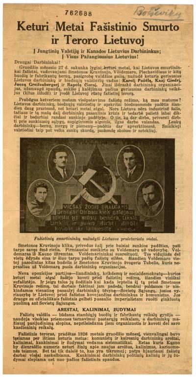 Keturi metai fašistinio smurto ir teroro Lietuvoj. Į Jungtinių Valstijų ir Kanados lietuvius darbininkus. Į visus pažangiuosius lietuvius! Draugai darbininkai!