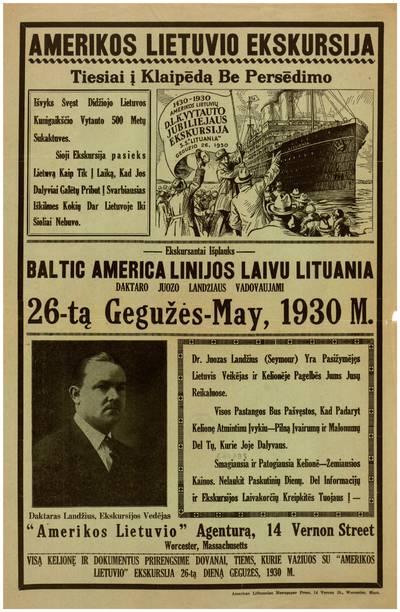 Amerikos lietuvio ekskursija tiesiai į Klaipėdą be persėdimo. Išvyks švęst Didžiojo Lietuvos Kunigaikščio Vytauto 500 metų sukaktuves ... - 1930