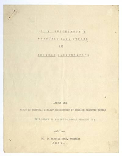 Mato Šalčiaus rankraščių fondas. II : Kūrybinė, darbinė, visuomeninė veikla. - 1906-1958. 272 : C.V. Hutchinson's personal mail course in Chinese conversation / Matas Šalčius. - apie 1932
