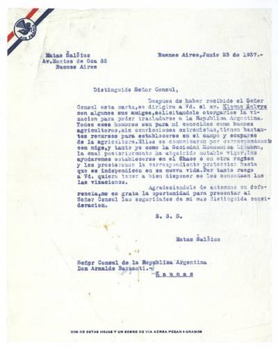 Mato Šalčiaus rankraščių fondas. III : Korespondencija. - 1908-1945. 293 : [Laiškas Argentinos konsului Lietuvoje Arnoldo Barsanti, Buenos Airės, Argentina, 1937 m. birželio 23 d.] / Matas Šalčius. - 1937.VI.23