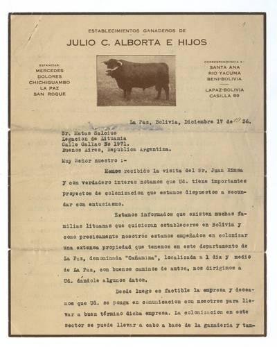 Mato Šalčiaus rankraščių fondas. III : Korespondencija. - 1908-1945. 333, 1-2 : [Chulijo C. Albortos E Hijos laiškai Matui Šalčiui]. [Chulijo C. Albortos E Hijos laiškas Matui Šalčiui, La Pasas, Bolivija, 1936 m. gruodžio 17 d.] / Matas Šalčius. - 1936.XII.17