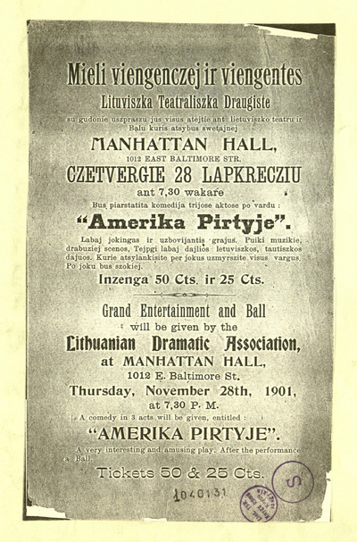 """Mieli viengenczej ir viengentes. """"Lituviszka teatraliszka draugiste su gudonie uszpraszu jus visus atejtie ant lietuviszko teatru ir balu kuris atsybus ... czetvergie 28 lapkrecziu ..."""