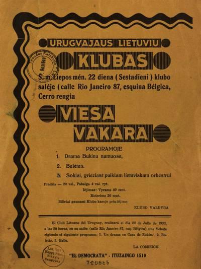 Urugvajaus lietuviu klubas s. m. liepos mén. 22 diena (sestadieni) klubo saléje [...] rengia viesa vakara / klubo valdyba. - 1933