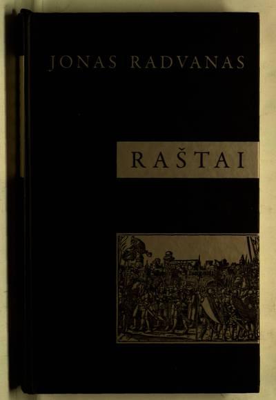 Raštai / Jonas Radvanas. - 2009