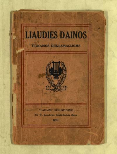 Liaudies dainos, tinkamos deklamacijoms. - 1912