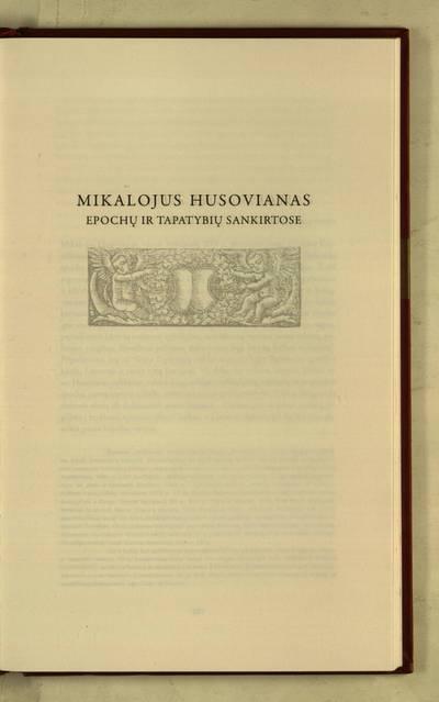 Raštai : Mikalojus Husovianas epochų ir tapatybių sankirtose / Tomas Veteikis