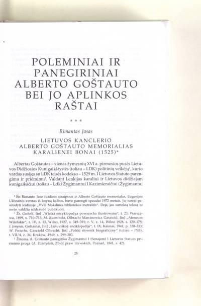 Šešioliktojo amžiaus raštija : Lietuvos kanclerio Alberto Goštauto memorialas karalienei Bonai (1525) / Rimantas Jasas