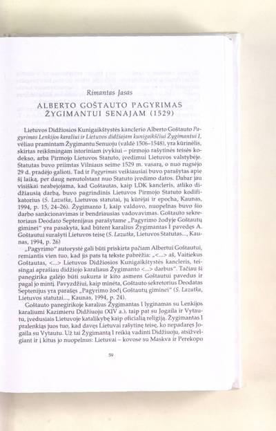 Šešioliktojo amžiaus raštija : Alberto Goštauto pagyrimas Žygimantui Senajam (1529) / Rimantas Jasas