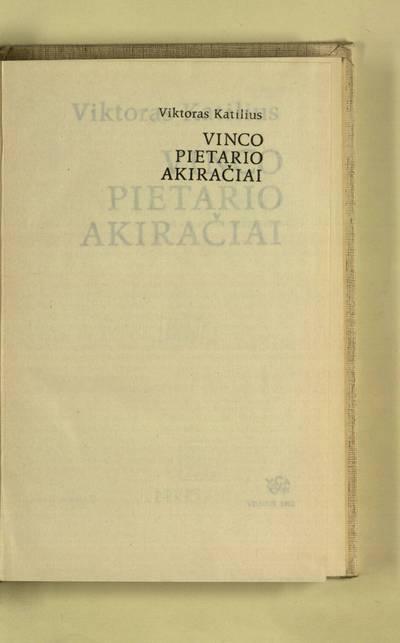 Vinco Pietario akiračiai / Viktoras Katilius. - 1992
