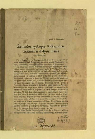 Žemaičių vyskupas Aleksandras Gorainis ir didysis maras, 1716-1735 / J. Totoraitis. - apie 1938