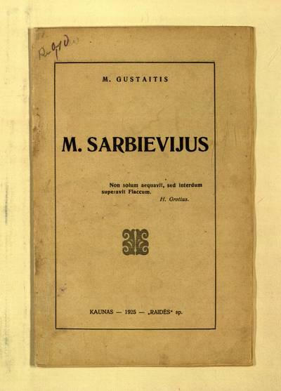 M. Sarbievijus / M. Gustaitis. - 1925