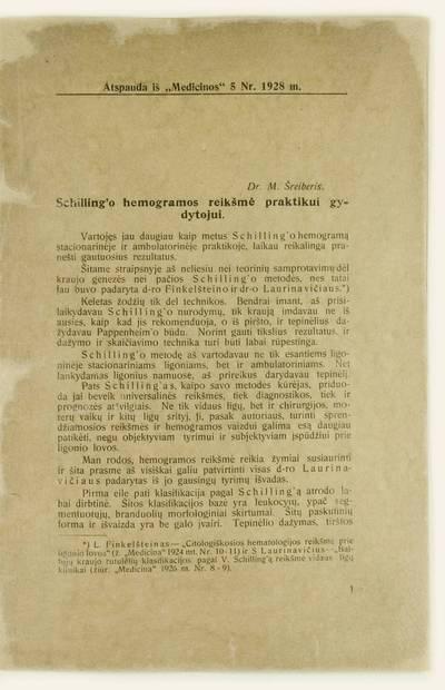 Schilling'o hemogramos reikšmė praktikui gydytojui / dr. M. Šreiberis. - 1928