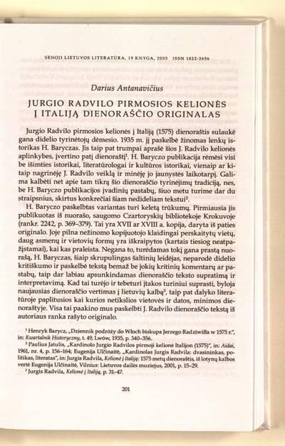Senoji Lietuvos literatūra. Literatūros tyrimų erdvės : Jurgio Radvilo pirmosios kelionės į Italiją dienoraščio originalas / Darius Antanavičius