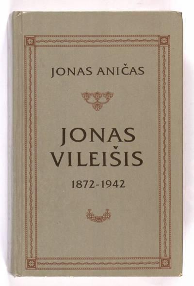 Jonas Vileišis, 1872-1942 / Jonas Aničas. - 1995
