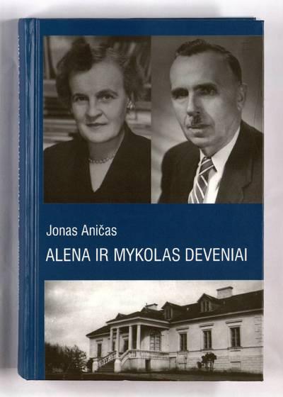 Alena ir Mykolas Deveniai / Jonas Aničas. - 1997