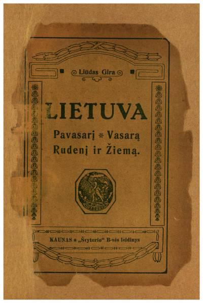 Lietuva pavasarį, vasarą, rudenį ir žiemą / sutaisė Liūdas Gira. - 1920