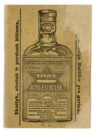 """Skaityk, atmink ir perduok kitiems, kad acto-esencija """"Baltika"""" yra geriausia. - 1927"""