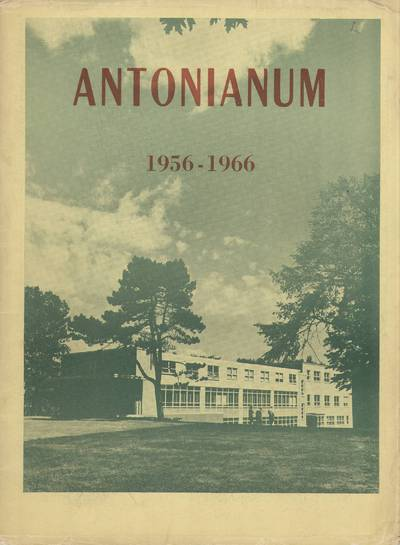 Antonianum. 1956-1966 / edited by the Senior Class of Saint Anthony's High School. - 1966